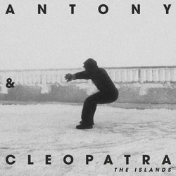 Antony & Cleopatra - The Islands - Internet Download
