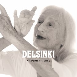 Delsinki - A Soldiers Wife - Internet Download