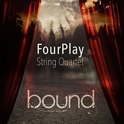 FourPlay String Quartet - Bound