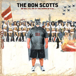 The Bon Scotts - The Bomb, the Ballot & the Boycott  - Internet Download