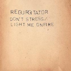 Regurgitator - Don't Stress