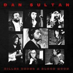 Dan Sultan - Killer (feat. Camp Cope)