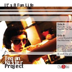 Tegan Koster Project - Fun Life