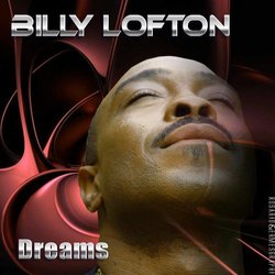 Billy Lofton - Dreams
