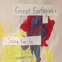 Great Earthquake  - State I'm In - Internet Download
