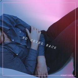 Hobart Curtis - No Going Back