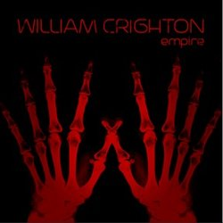 William Crighton - Fire In The Empire