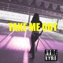 Fyre Byrd - Take Me Out - Internet Download