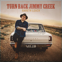 Gareth Leach - Turn Back Jimmy Creek