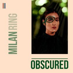 Milan Ring - Obscured