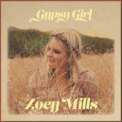Zoey Mills - Gypsy Girl