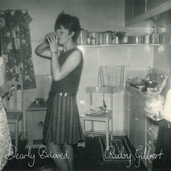 Ruby Gilbert - Dearly Beloved - Internet Download