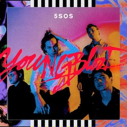 5 Seconds of Summer - Youngblood - Internet Download