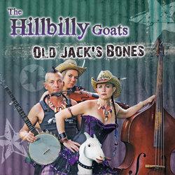 Hillbilly Goats - Old Jack's Bones