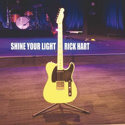 Rick Hart - Shine Your Light