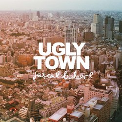 Pascal Babare - Ugly Town - Internet Download