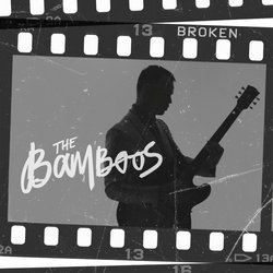 The Bamboos - Broken feat Urthboy