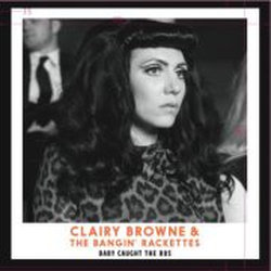 Clairy Browne & the Bangin' Rackettes - Frankie