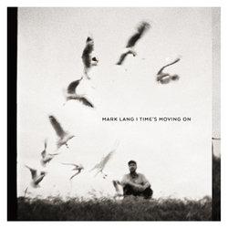 Mark Lang (Skipping Girl Vinegar) - Time's Moving On - Internet Download