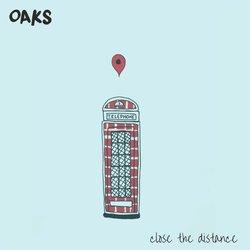 Oaks - Never Care, Never Try