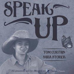 Tom Curtain (featuring Sara Storer) - Speak Up