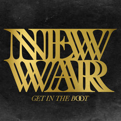 New War - Get In The Boot
