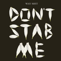 Way Shit - Don't Stab Me - Internet Download