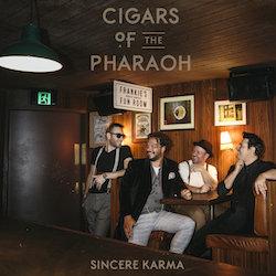 Cigars of the Pharaoh - Sincere Karma