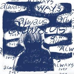 IVEY - Always