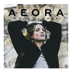 Aeora - Let Loose
