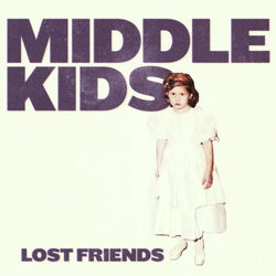 Middle Kids - Don't Be Hiding - Internet Download