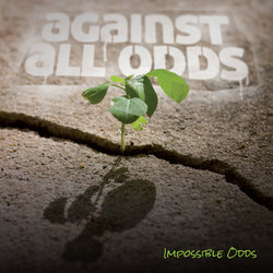 Impossible Odds - Talk About It