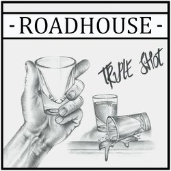 Roadhouse - Long Live Rock N' Roll