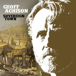 Geoff Achison - Skeleton Kiss