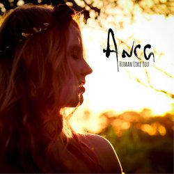 Anca - Human Like You - Internet Download