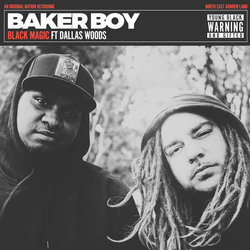 Baker Boy - Black Magic - Internet Download