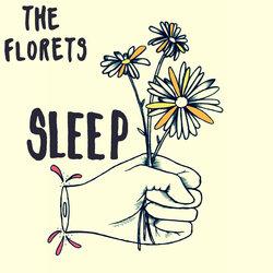 The Florets  - Sleep