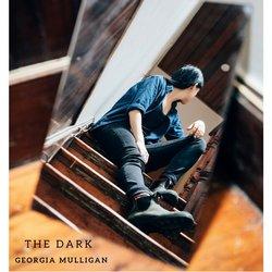 Georgia Mulligan  - The Dark