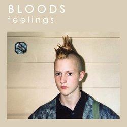 Bloods  - Feelings - Internet Download
