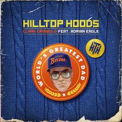 Hilltop Hoods - Clark Griswold Feat. Adrian Eagle