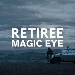 Retiree  - Magic Eye (Feat. Sui Zhen)