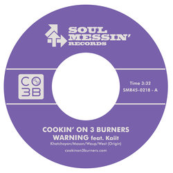 Cookin' On 3 Burners - Warning featuring Kaiit