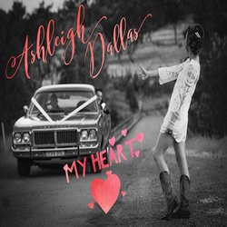 Ashleigh Dallas - My Heart