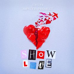 Jupiter Project - Show Love