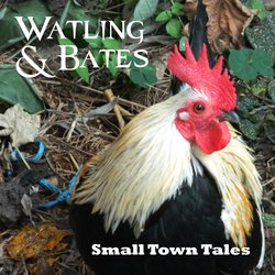 Watling & Bates - The Train Was Leaving