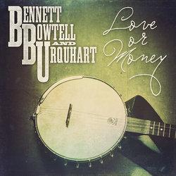 Bennett, Bowtell & Urquhart - Love Or Money - Internet Download