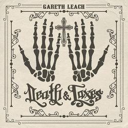Gareth Leach - Death & Taxes