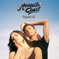 Mosquito Coast - Skipping Girl