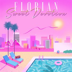 Florian - Sweet Devotion