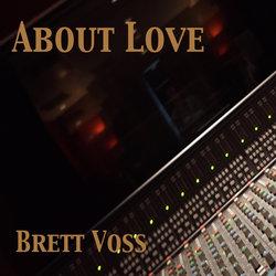 Brett Voss - About Love